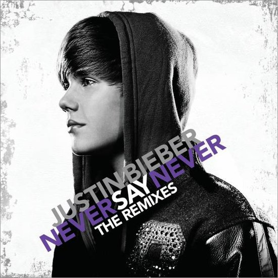 justin bieber quotes from never say never. justin bieber never say never