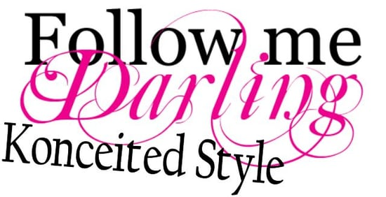 Follow Us Darlings, Konceited Style